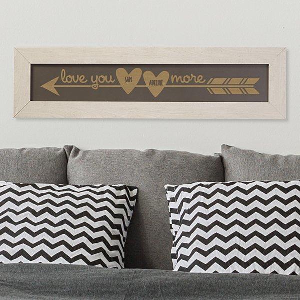 Love You More Framed Wood Sign