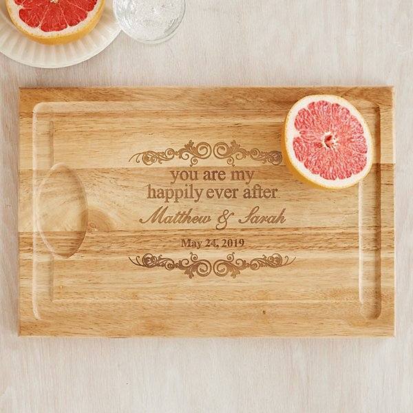 You Are My Happily Ever After Wood Cutting Board