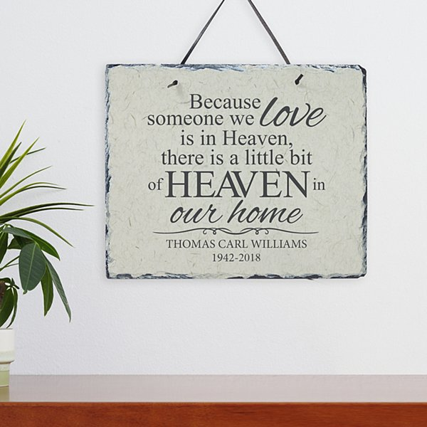 For Loved Ones in Heaven Slate