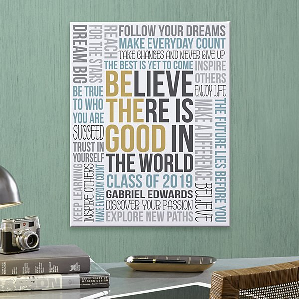 Be The Good Graduation Canvas