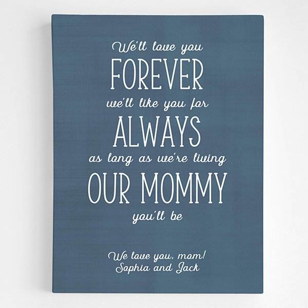 Mommy You Will Be Canvas Art