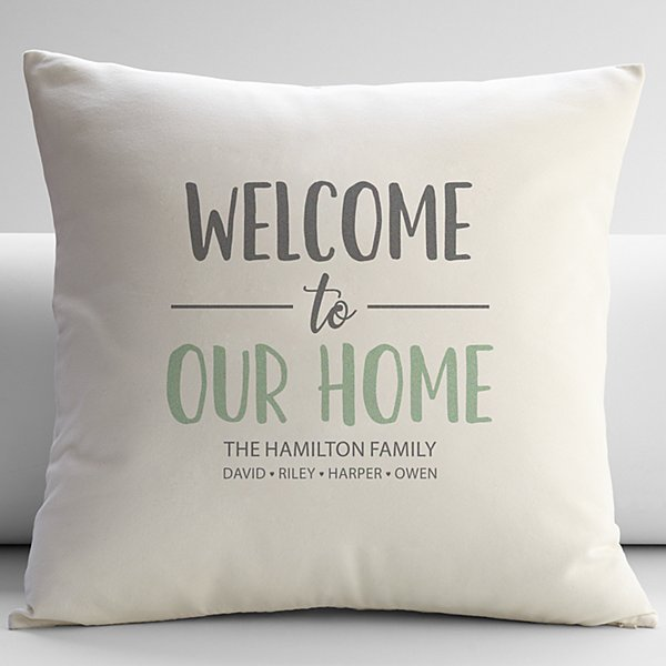 Welcome To Our Home Throw Pillow