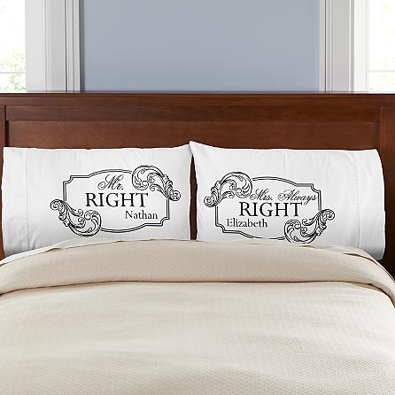 Mr. Right Mrs. Always Right Pillowcases