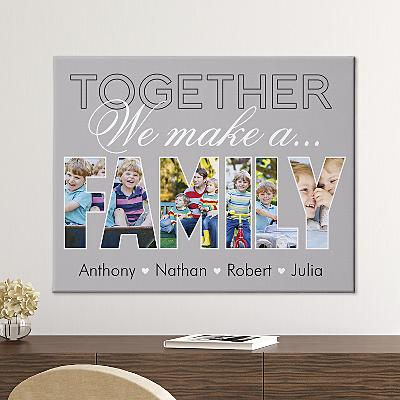 Together We Make A Family Photo Canvas