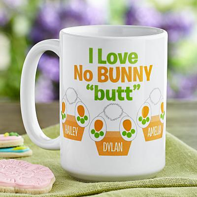 """No Bunny """"Butt"""" You Mug"""
