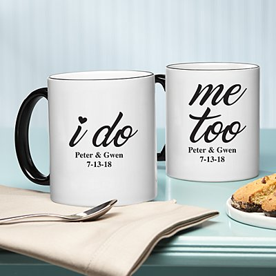 I Do, Me Too 11oz Mug Set