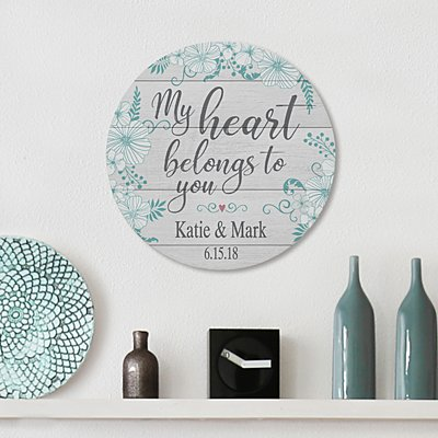 My Heart Belongs to You Circle Wood Plaque