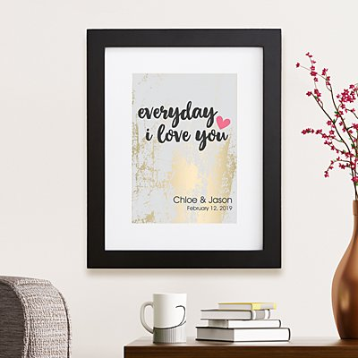 Everyday I Love You Framed Print