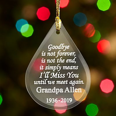 Goodbye is Not Forever Memorial Glass Ornament