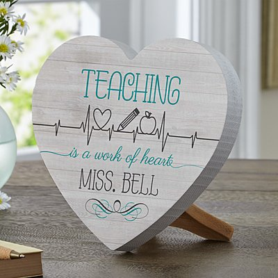 Teaching Is A Work Of Heart Mini Wood Heart