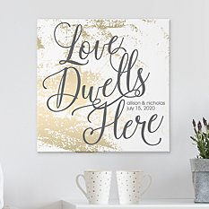 Love Dwells Here Canvas