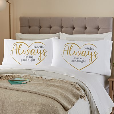 Always Kiss Me Goodnight Pillowcase