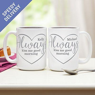 Always Kiss Me Good Morning Mug