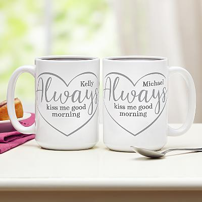 Always Kiss Me Good Morning Mug