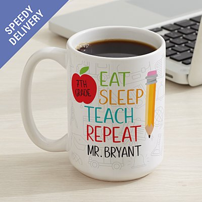 Eat, Sleep, Teach Coffee Mug