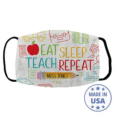 Eat, Sleep Teach Face Mask