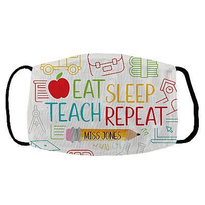 Eat, Sleep Teach Face Mask