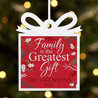Greatest Gift is Family Present Ornament