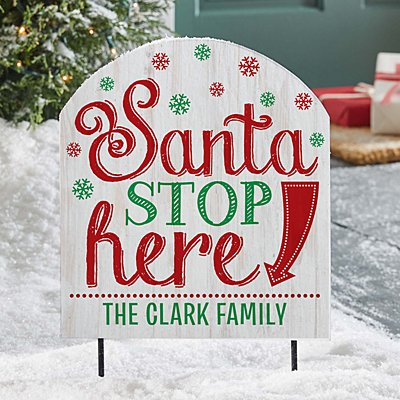 Santa Stop Here! Wooden Outdoor Sign