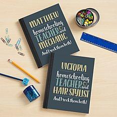 Parent, Teacher, Boss Notebook