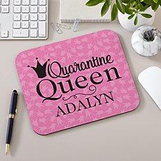 Quarantine Queen Mouse Pad