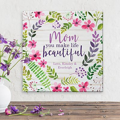 You Make Life Beautiful Canvas