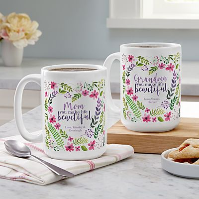 You Make Life Beautiful 15oz Mug