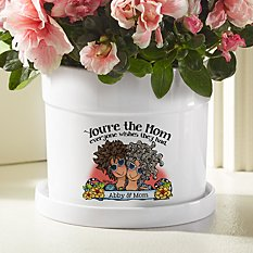 You're the Mom Everyone Wishes They Had Flower Pot by Suzy Toronto