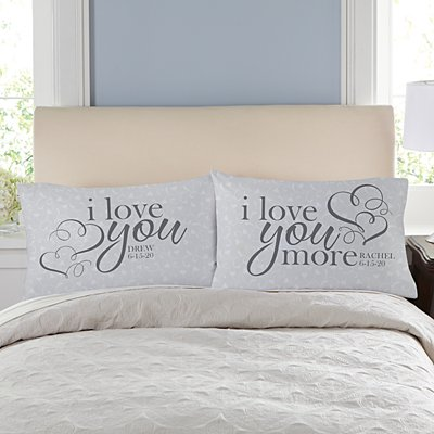 I Love You More Pillowcase Set