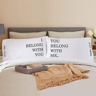 We Belong Together Pillowcase Set