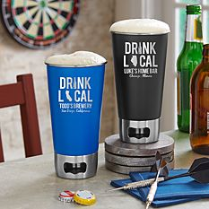 Drink Local Bottle Opening Tumbler