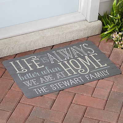 Life is Always Better at Home Doormat