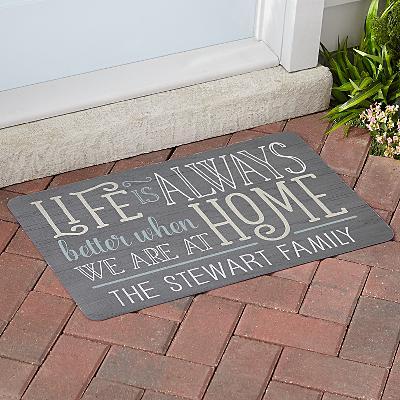 Life is Always Better at Home Doormat