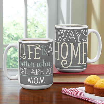 Life Is Always Better At Home Mug