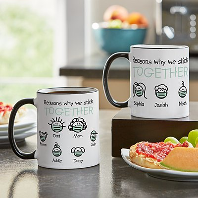 Reasons Why We Stick Together 11oz Mug