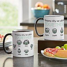 Reasons Why We Stick Together Mug