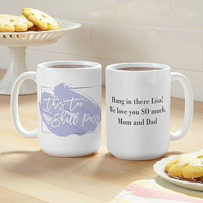 This Too Shall Pass 15oz Mug