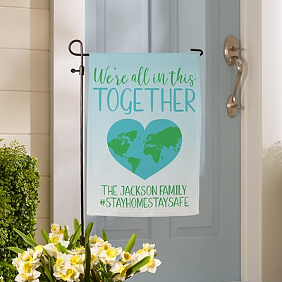 We're All In This Together Garden Flag