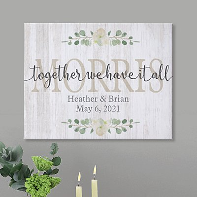 Together We Have It All Canvas