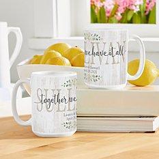 Together We Have It All Mug