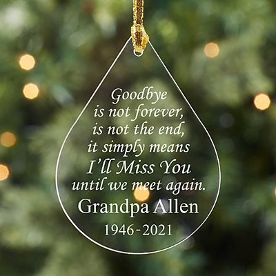 Goodbye is Not Forever Memorial Acrylic Ornament
