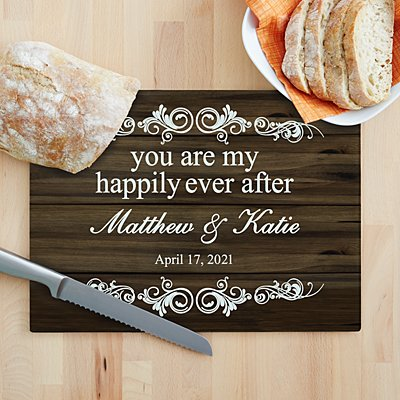 You Are My Happily Ever After Glass Cutting Board