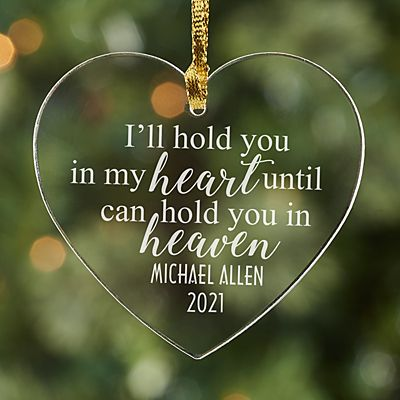 Hold You In My Heart Acrylic Memorial Ornament