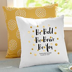 Be Bold Graduation Pillow