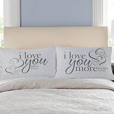 I Love You More Pillowcase Set