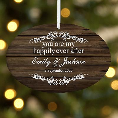 You Are My Happily Ever After Oval Bauble