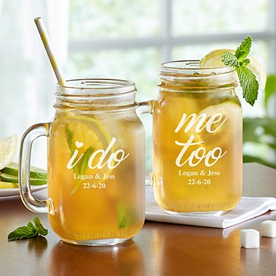 I Do, Me Too Mason Jars