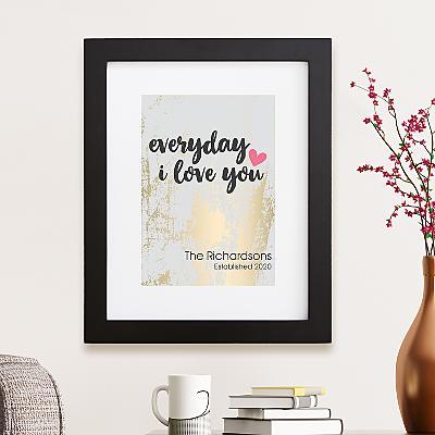 Everyday I Love You Framed Print