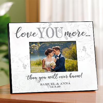 Love You More Frame
