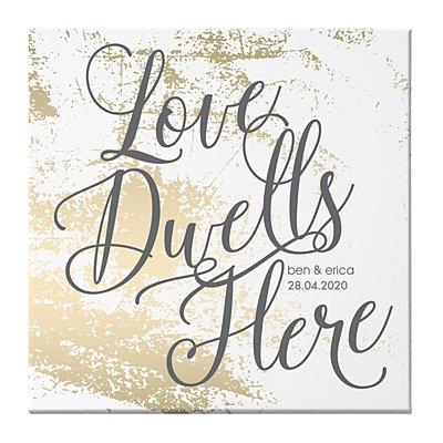 Love Dwells Here Canvas - 27x27 cm - Unframed